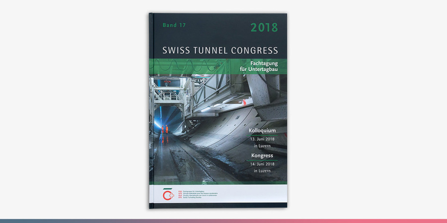 Der Tagungsband zum Swiss Tunnel Congress 2018.